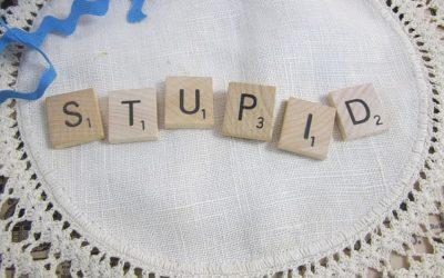 Stupid is stupid does
