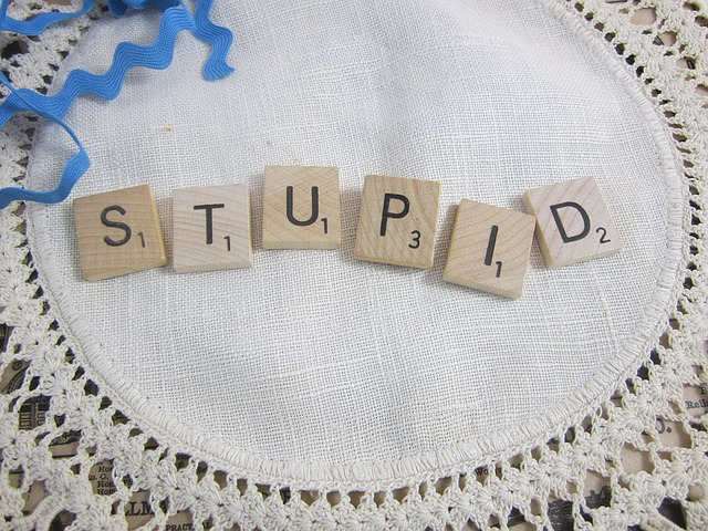 Stupid is stupid does